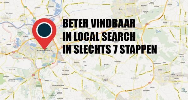 In 7 stappen beter vindbaar in lokale zoekresultaten